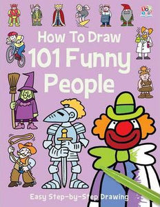 TOP THAT: HOW TO DRAW 101 FUNNY PEOPLE