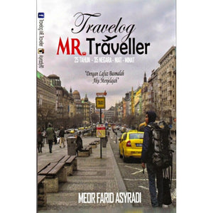 Travelog Mr. Traveller by Meor Farid Asyradi