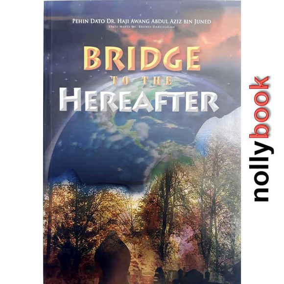 BRIDGE TO HEREAFTER