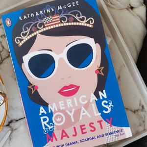 Majesty (The American Royals #2) by Katharine McGee