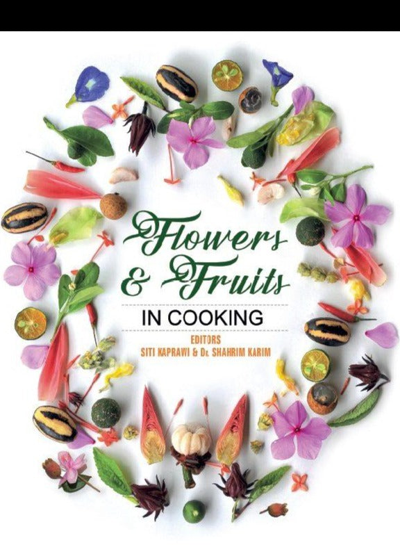 FLOWERS AND FRUITS IN COOKING
