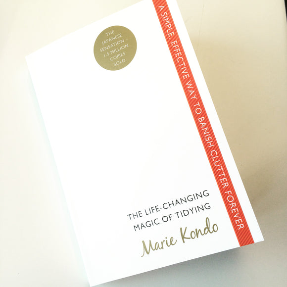 The Life-Changing Magic of Tidying by Marie Kondō