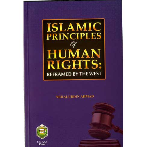 Islamic Principles of Human Rights: Reframed by the West