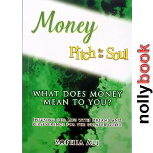 MONEY: PITCH FOR THE SOUL BY SOPHIA ALI