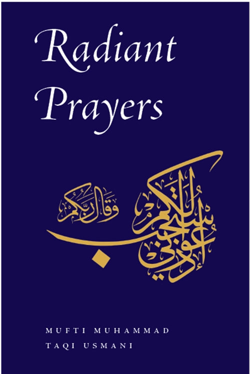 Radiant Prayers By Taqi Usmani (Dua Book)