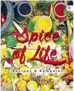 SPICE OF LIFE: RECIPES & REMEDIES