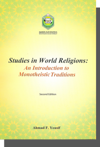 Studies in World Religions : An Introduction to Monotheistic Traditions