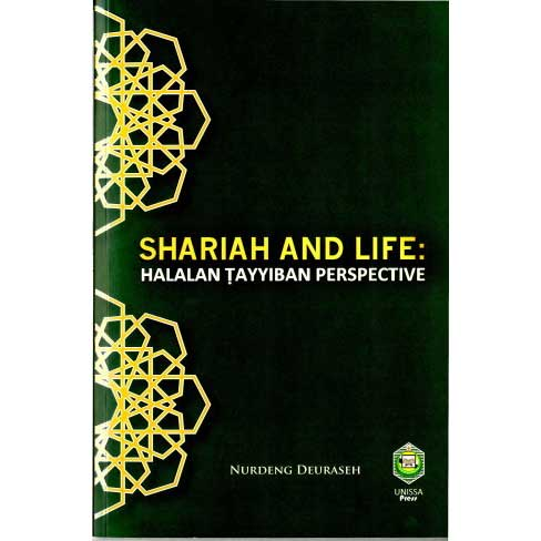 Shariah and Life: Halalan Tayyiban Perspective