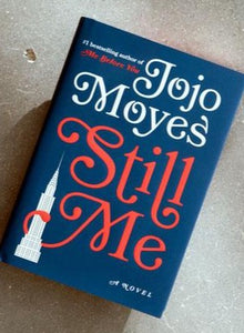 Still Me by Jojo Moyes (Me Before You #3)