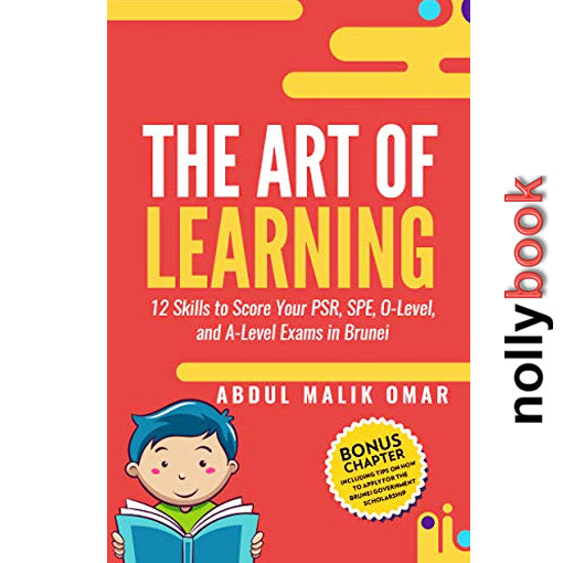 THE ART OF LEARNING BY ABDUL MALIK OMAR