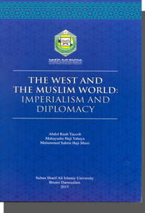 The West and the Muslim World: Imperialism and Diplomacy