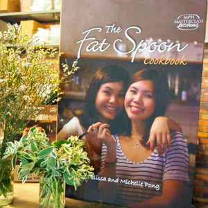 The Fat Spoon Cookbook by Michelle Pong