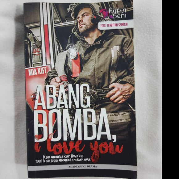 Abang Bomba, I Love You by Mia Kiff