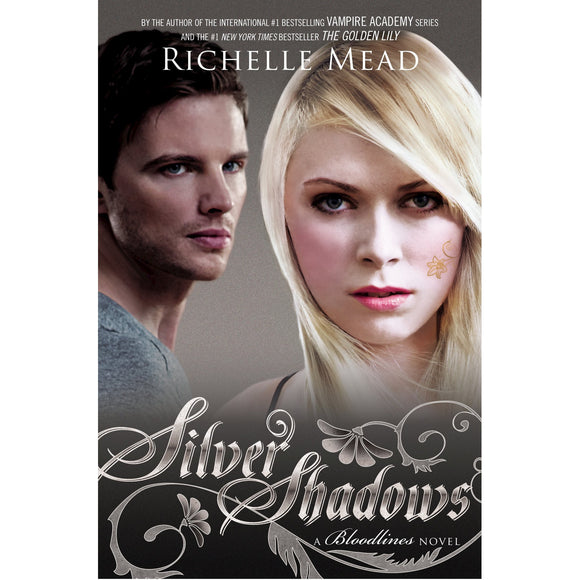 Silver Shadows by Richelle Mead (Bloodlines Book 5)