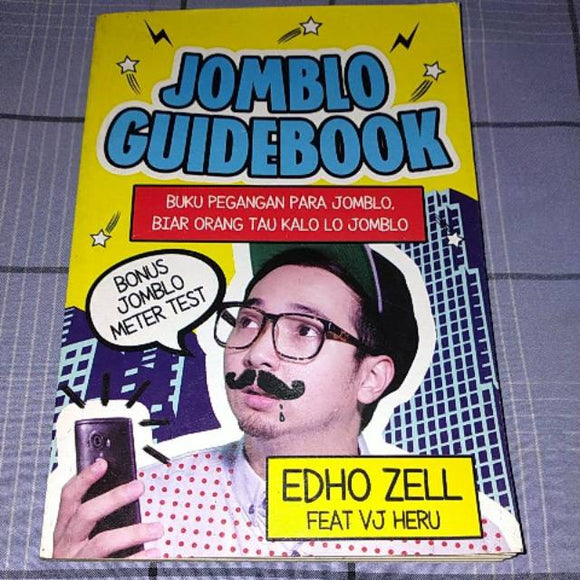 Jomblo Guidebook by Edho Zell