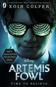 Artemis Fowl: Film Tie-In (Artemis Fowl #1) by Eoin Colfer