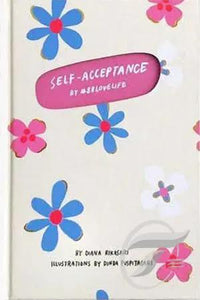 Self Acceptance By #88 Love Life by Diana Rikasari
