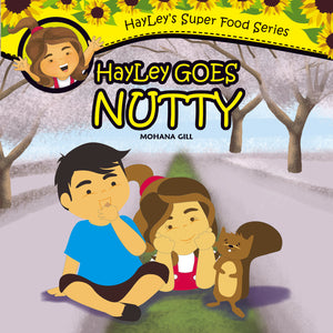 Hayley Goes Nutty by Mohana Gill