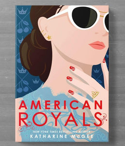 The American Royals (Book #1) by Katharine McGee