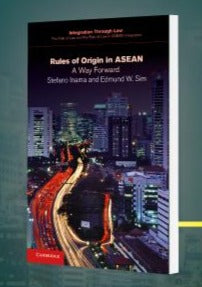 Rules of Origin in ASEAN: A Way Forward