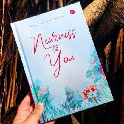 Nearness to You by Nur Fadhilah Wahid
