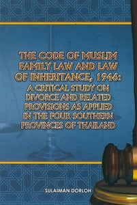 THE CODE OF MUSLIM FAMILY LAW AND LAW OF INHERITAN 1946