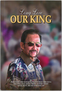 DIRGAHAYU RAJA KITA : LONG LIVE OUR KING