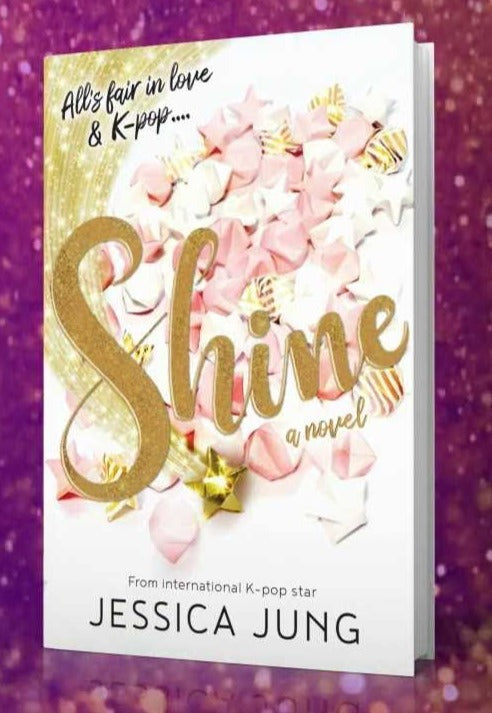 Shine (Shine #1) by Jessica Jung