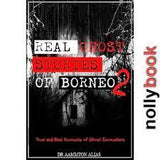 REAL GHOST STORIES OF BORNEO 1-3 BY DR AAMMTON ALIAS