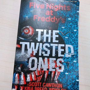 The Twisted Ones (Five Nights at Freddy's #2) by Scott Cawthon