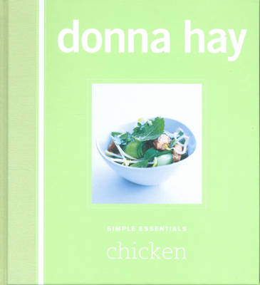Simple Essentials: Chicken by Donna Hay