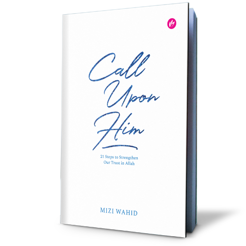 Call Upon Him By Mizi Wahid