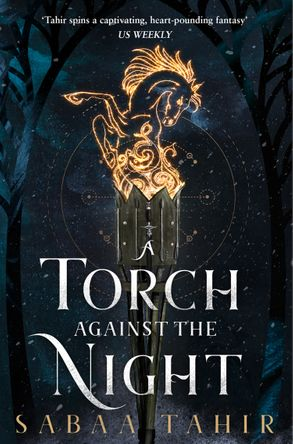A Torch Against the Night (Ember in the Ashes #2) by Sabaa Tahir