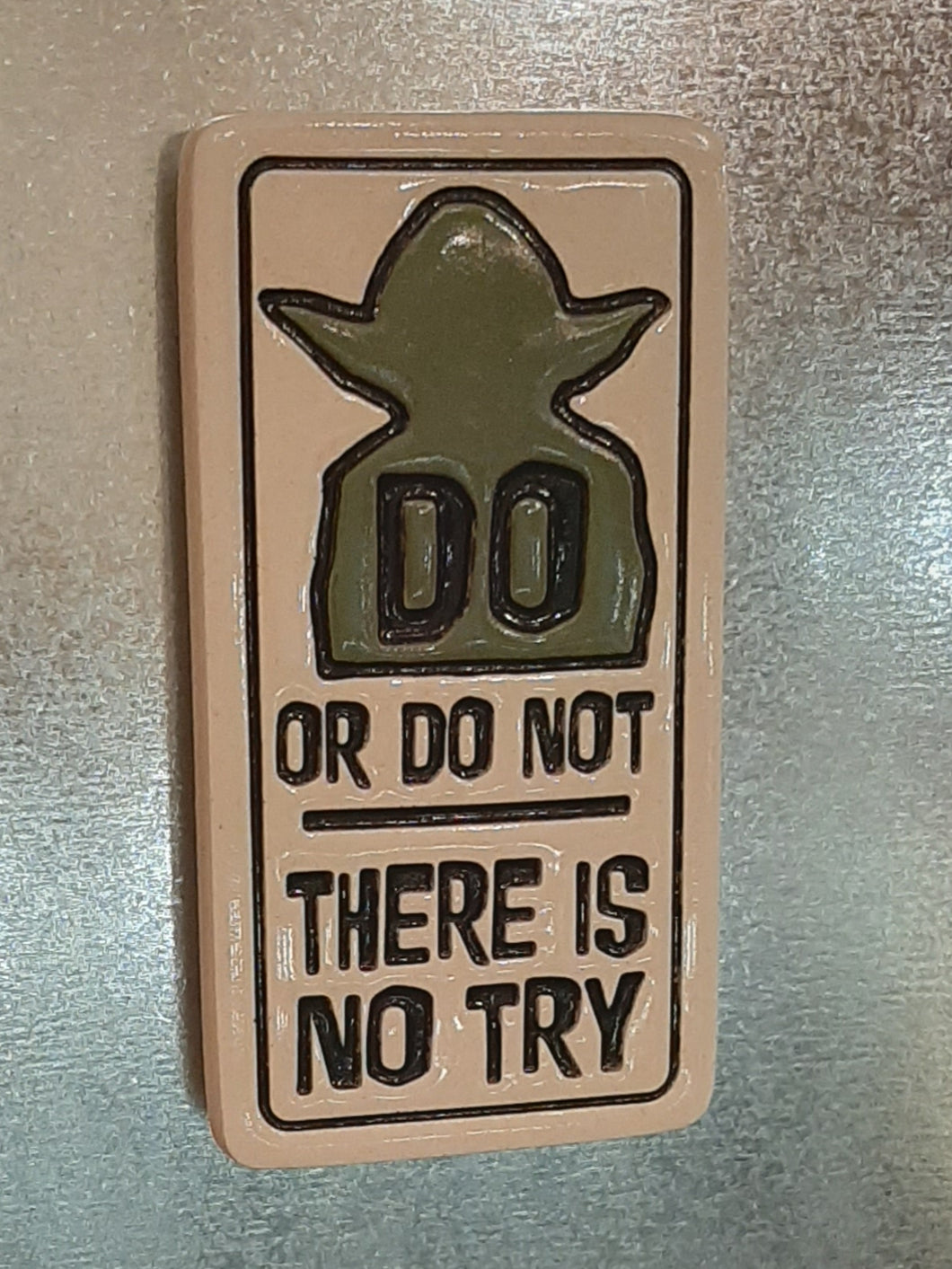 Do or Do Not Magnet
