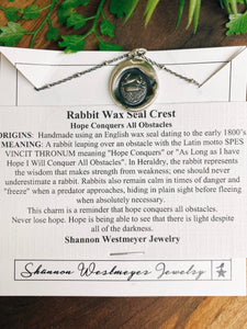 Shannon Westmeyer: Rabbit Wax Seal: Hope Conquers All