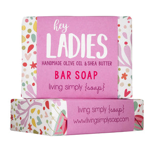 Hey Ladies Bar Soap