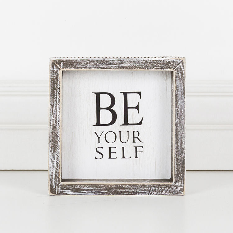 Be Yourself, Framed Sign