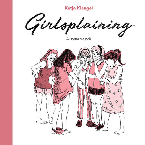 Girlsplaining Original Hardcover (Mature)