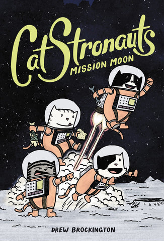 Catstronauts Yr Vol 01 Mission Moon