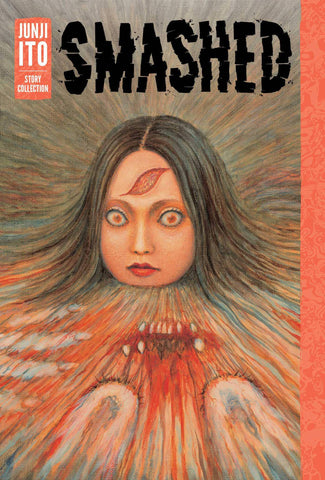 Smashed: A Junji Ito Story Collection (MR) (C: 1