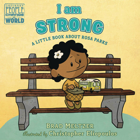 I Am Strong: Rosa Parks Board Book