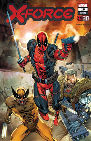 X-Force #18 Liefeld Deadpool 30th Variant