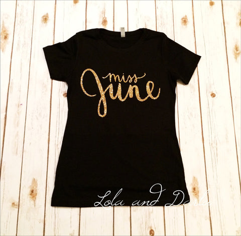Miss June Women's T Shirt