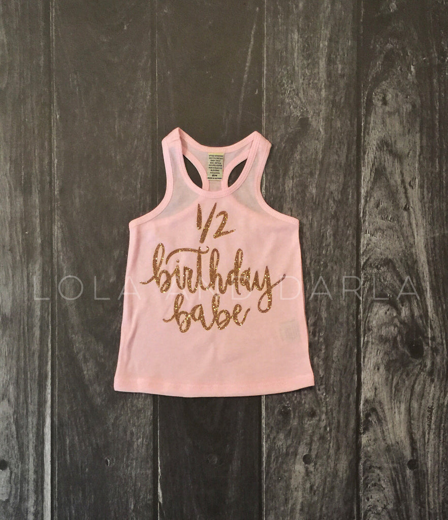 1/2 Birthday Babe infant tank top in gold sparkle