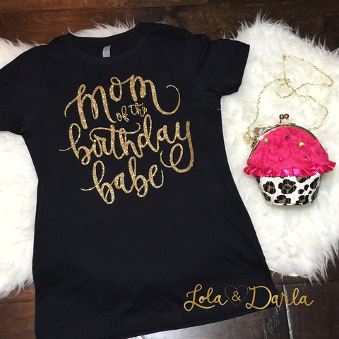 Mom of the Birthday Babe Womens Sparkle T Shirt