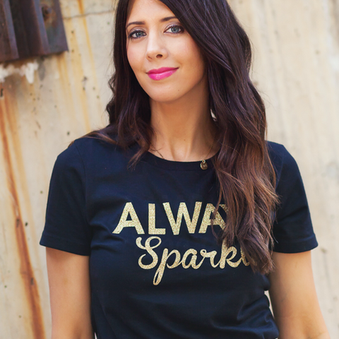 Always Sparkle Womens T Shirt
