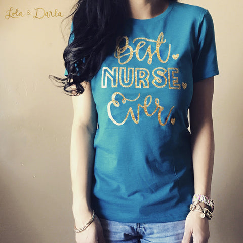 Best NURSE ever Sparkle T Shirt