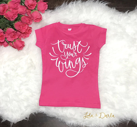 Trust Your Wings Sparkle T Shirt for infants, toddlers and girls