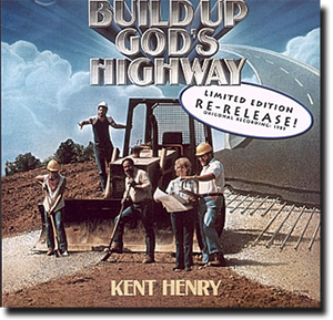 Build up God's Highway (Limited Edition Re-Release)