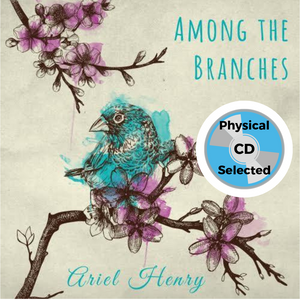 Among the Branches - Ariel Henry